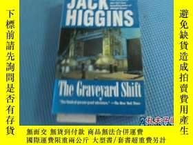 二手書博民逛書店JACK罕見HIGGINS:THE GRAVEYARD SHIF