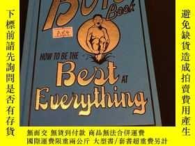 二手書博民逛書店The罕見boys book how to be the best at everythingY302880