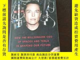 二手書博民逛書店Elon罕見Musk EXPORT(英文原版)Y271942 A. Vance (Author) Pengui