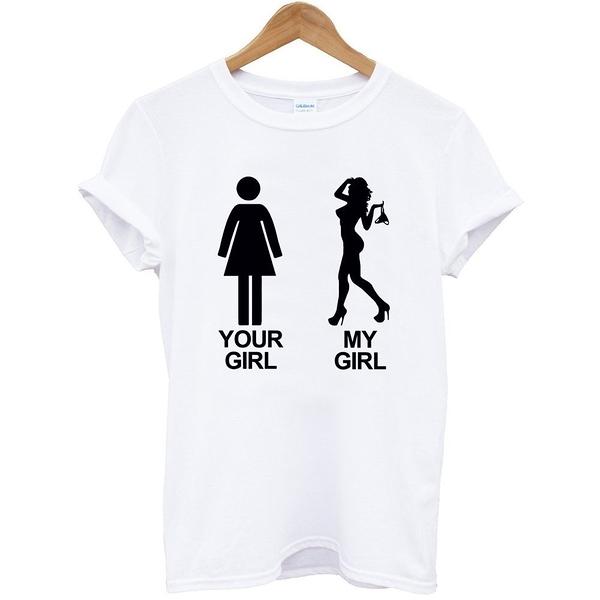 Your Girl My Girl短袖T恤-2色 你的女友我的女友潮趣味幽默禮物情人七夕派對t Gildan 390