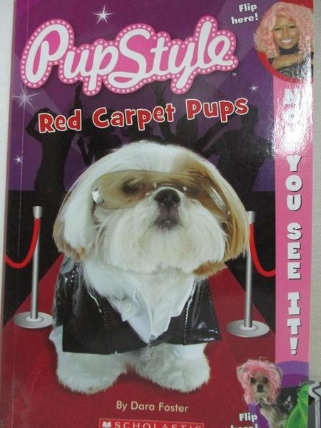 【書寶二手書T6/原文書_DBV】Pupstyle: Red Carpet Pups_Foster, Dara