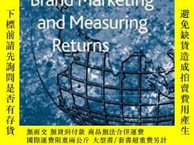 二手書博民逛書店Integrated罕見Brand Marketing And Measuring Returns-整合品牌營銷和