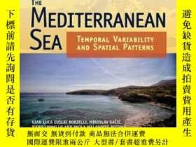 二手書博民逛書店The罕見Mediterranean Sea: Temporal Variability and Spatial