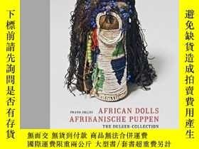 二手書博民逛書店African罕見Dolls-非洲娃娃Y436638 Frank Jolles Arnoldsche Verl