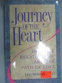 【書寶二手書T8/原文小說_E2K】JOURNEY HEART_John Welwood