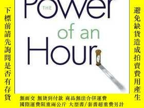 二手書博民逛書店Power罕見of An Hour: Business and Life Mastery in One Hour