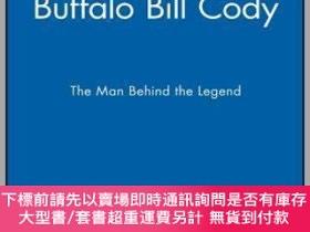 二手書博民逛書店預訂Buffalo罕見Bill Cody: The Man Behind The LegendY492923