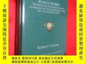 二手書博民逛書店Black-Robes:罕見Or Sketches of Mis