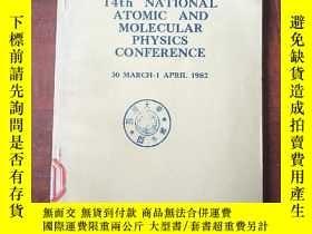 二手書博民逛書店14th罕見national atomic and molecular physics conference(P3