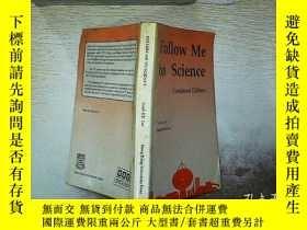 二手書博民逛書店FOLLOW罕見ME TO SCIENCE 跟着我學科學 ..Y