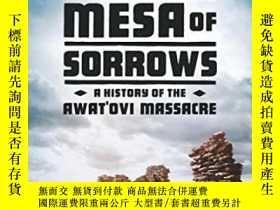 二手書博民逛書店Mesa罕見Of Sorrows: A History Of T