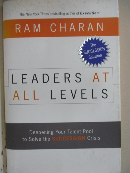 【書寶二手書T1/傳記_EHK】The Leaders at All Levels_Charan, Ram
