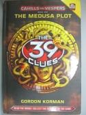 【書寶二手書T2/原文小說_NDA】The Medusa Plot_Korman, Gordon