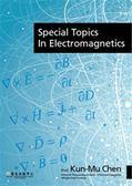 (二手書)SPECIAL TOPICS IN ELECTROMAGNETICS(精)