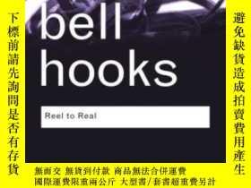 二手書博民逛書店Reel罕見To RealY256260 Bell Hooks Routledge 出版2008