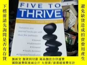 二手書博民逛書店Five罕見to Thrive: Your Cutting-Ed