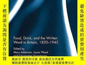 二手書博民逛書店Food,罕見Drink, And The Written Word In Britain, 1820-1945奇