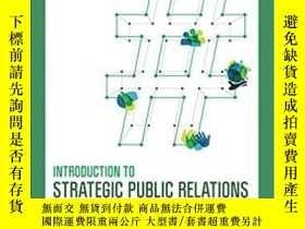 二手書博民逛書店Introduction罕見To Strategic Public Relations: Digital, Glo