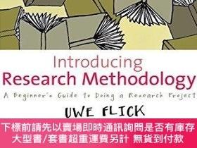 二手書博民逛書店Introducing罕見Research MethodologyY255174 Uwe Flick Sage