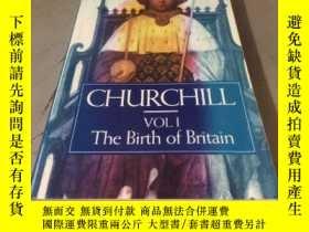 二手書博民逛書店CHURCHILL罕見(VOLI The Birth of Britain) 平裝Y24878 WINSTON