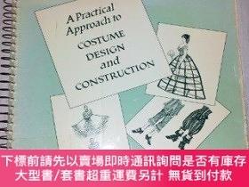 二手書博民逛書店A罕見Practical Approach to Costume Design & Construction-服裝