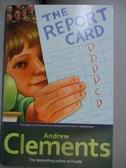 【書寶二手書T1/原文小說_OOZ】The Report Card_CLEMENTS
