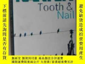 二手書博民逛書店英文原版罕見Tooth and Nail by Ian Rank