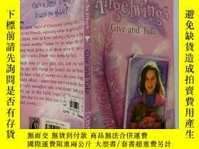 二手書博民逛書店Angelwings罕見Give and Take:天使翅膀給予和接受Y200392