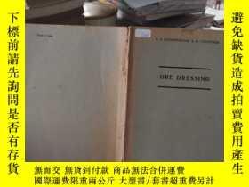 二手書博民逛書店ORE罕見DRESSINGY189402