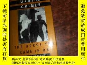 二手書博民逛書店THE罕見HORSE YOU CAME IN ON 毛邊本Y17