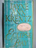 【書寶二手書T1/原文小說_NBL】Eclipse Bay_Jayne Ann Krentz