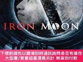 二手書博民逛書店【罕見】Iron Moon: An Anthology of Chinese Worker PoetryY27