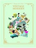二手書博民逛書店 《Vintage Modern: Design with a Past》 R2Y ISBN:9789887740902│SANDUCULTURALMEDIA