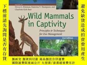 二手書博民逛書店Wild罕見Mammals In Captivity: Principles And Techniques For