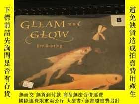 二手書博民逛書店GLEAM罕見AND GLOWY247760