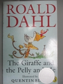 【書寶二手書T1/語言學習_IHM】The Giraffe and the Pelly and Me