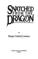 二手書博民逛書店 《Snatched from the Dragon》 R2Y ISBN:0840774818│Thomas Nelson Incorporated