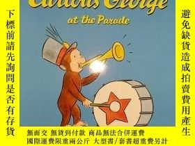 二手書博民逛書店Curious罕見George at the Parade 閱兵