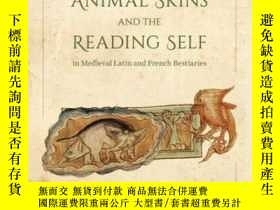 二手書博民逛書店Animal罕見Skins And The Reading Self In Medieval Latin And