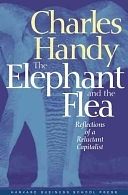 二手書博民逛書店《The Elephant and the Flea: Reflections of a Reluctant Capitalist》 R2Y ISBN:1591391288