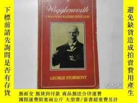 二手書博民逛書店Wigglesworth罕見A MAN WHO WALKED W