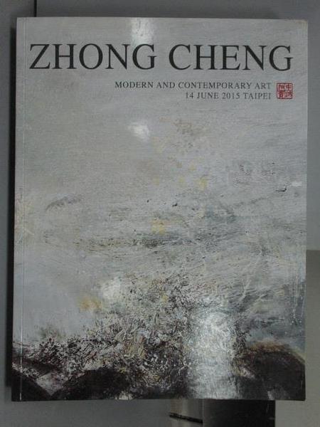 【書寶二手書T3/收藏_FOE】ZhongCheng_Modern and…Art_2015/6/14