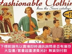 二手書博民逛書店Fashionable罕見Clothing From The Sears Catalogs: Late 1950s