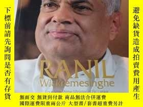 二手書博民逛書店ranil罕見wickremesinghe biography four time prime minister