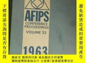 二手書博民逛書店AFIPS罕見Conferense Proceesings Volume 23 1963 Spring Joint