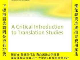 二手書博民逛書店A罕見Critical Introduction To Translation Studies-翻譯研究概論Y