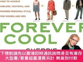 二手書博民逛書店Forever罕見Cool: How to Achieve Ageless, Youthful, and Mode