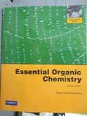【書寶 書T7 /大學理工醫_WGI 】Essential Organic Chemistry_Paula Yurkani