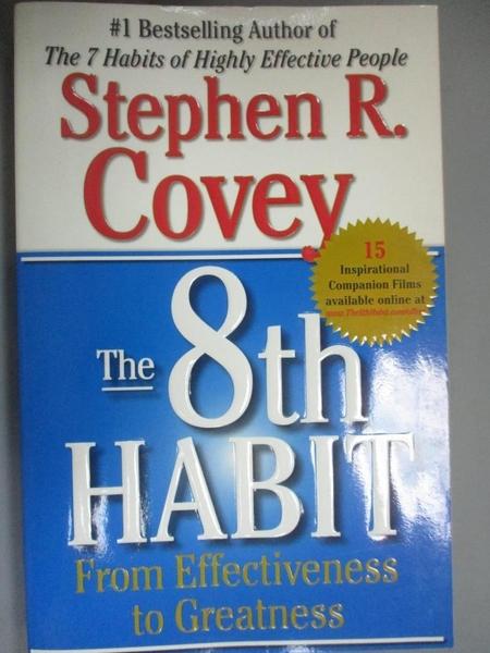【書寶二手書T2/財經企管_GUZ】The 8th Habit-From Effectiveness to Greatness_Covey, Stephen R.