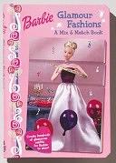 二手書博民逛書店 《Barbie Glamour Fashions: A Mix and Match Book》 R2Y ISBN:157584821X│Readers Digest